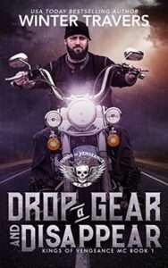 Drop a Gear and Disappear by Winter Travers
