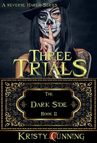 Three Trials by Kristy Cunning